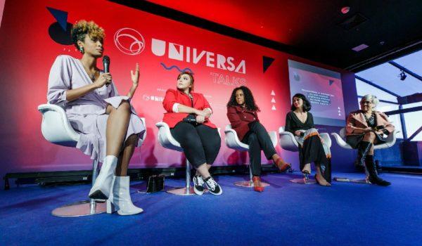Universa Talks reúne mulheres poderosas para discutir o mundo em transformação
