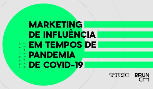 Covid-19: 70% das marcas suspendem campanhas com influenciadores. E agora?